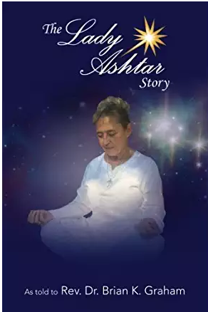 The Lady Ashtar Story
